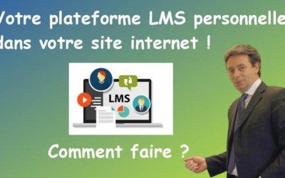 Devez-vous avoir votre propre plateforme LMS personnelle et comment faire ?